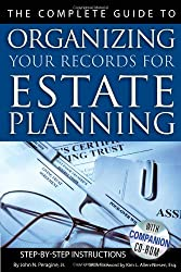 The Complete Guide to Organizing Your Records for Estate Planning: Step-by-Step Instructions
