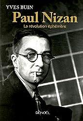 Paul Nizan: La révolution éphémère