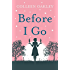 Before I Go