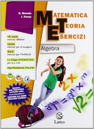 Matematica teoria esercizi. Algebra. Ediz. essenziale. Con espansione online. Per la Scuola media