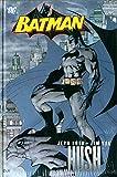 Hush. Batman: 1