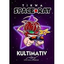 Space Rat 3: Kultimativ (Legendary Edition) (Space Rat Legendary, Band 3)