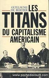 Les titans du capitalisme americain