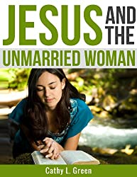 Jesus and the unmarried woman (English Edition)