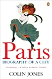Best World Pride World Pride World Pride Book Stands - Paris: Biography of a City Review