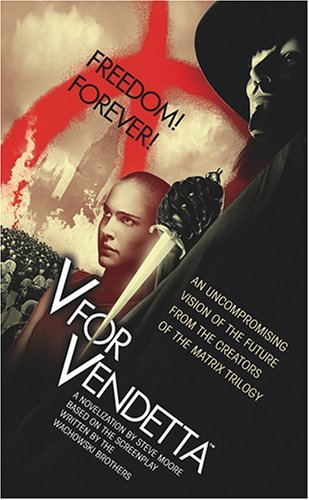 V for Vendetta by Steve Moore (2006-01-17)