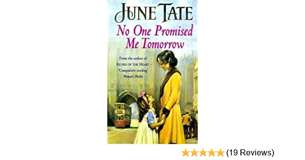 no one promised me tomorrow tate june