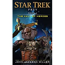 Prey: Book Three: The Hall of Heroes (Star Trek 3) (English Edition)