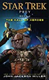 Prey: Book Three: The Hall of Heroes (Star Trek, Band 3)