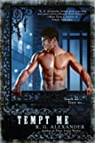 Tempt Me (A Bone Daddy Novel)