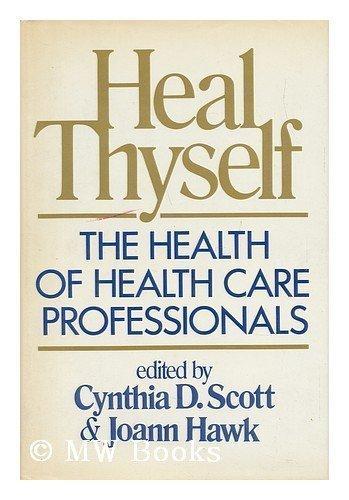 HEAL THYSELF by Scott (1986-02-01)