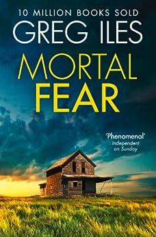 Mortal Fear by [Iles, Greg]