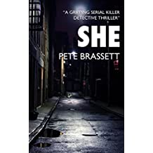 SHE: A gripping serial killer detective thriller (English Edition)