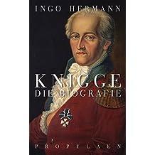 Knigge: Die Biografie