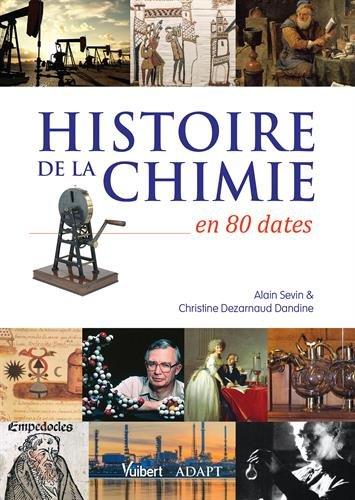 Histoire de la chimie en 80 dates par Alain Sevin, Christine Dézarnaud Dandine