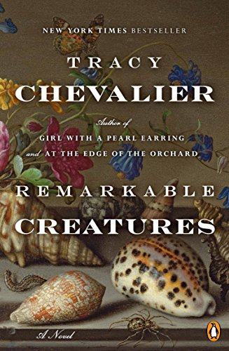 Remarkable Creatures: A Novel (English Edition) por Tracy Chevalier