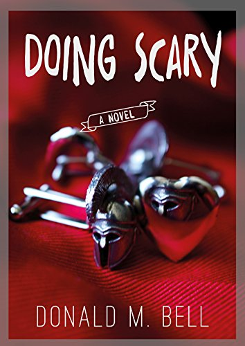 Doing Scary by [Bell, Donald M.]