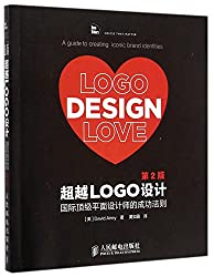 Logo Design Love:a Guide to Creating Iconic Brand Identities (Second Edition) (Chinese Edition)
