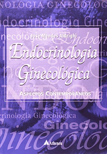Endocrinologia Ginecologia (Em Portuguese do Brasil)
