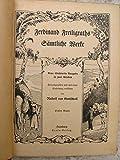 Ferdinand Freiligraths s?mtliche Werke. Neue illustrierte Ausgabe Band 1 und 2 komplett.