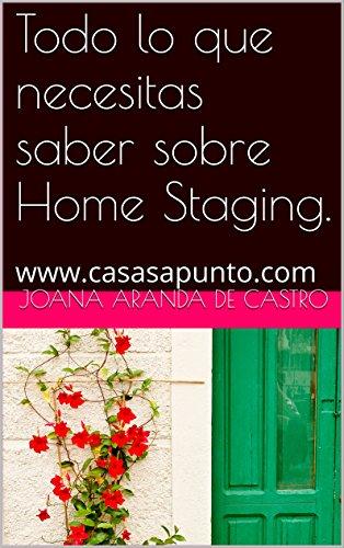 Todo lo que necesitas saber sobre Home Staging.: www.casasapunto.com