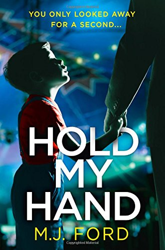 Hold My Hand: The addictive new crime thriller that you won't be able to put down this Easter