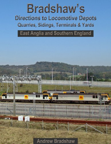 bradshaws-directions-to-locomotive-depots-quarries-sidings-terminals-and-yards-east-anglia-and-south