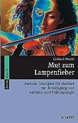 Mut Zum Lampenfieber by Gerhard Mantel (2003-04-30)