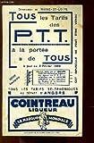 Tous les Tarifs de P.T.T. à la portée de Tous, à jour au 5 février 1936. Tous les tarifs téléphoniques au départ d'Angers....