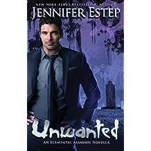 Unwanted (Elemental Assassin) (English Edition)