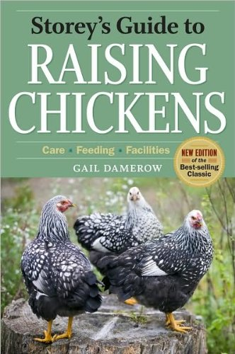 Storey's Guide to Raising Chickens: 3rd Edition 3rd edition by Damerow, Gail (2010) Hardcover