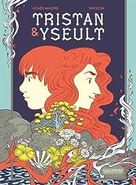 Tristan & Yseult par Agnès Maupré