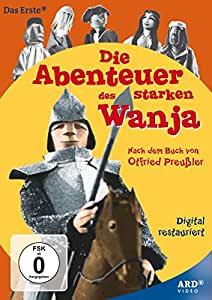 Die Abenteuer des starken Wanja (nach Ottfried Preussler)