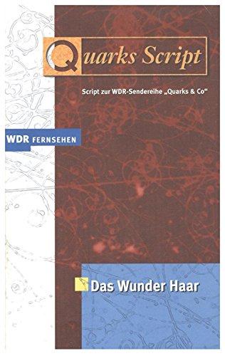 Quarks Script. Script zur WDR-Sendereihe