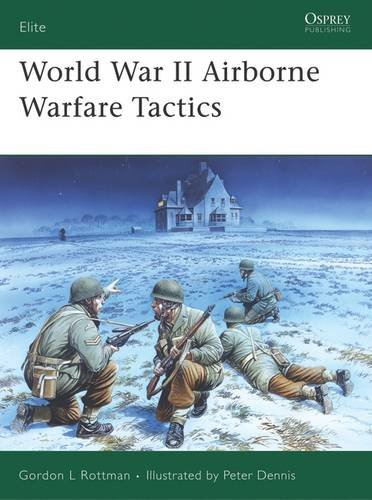 World War II Airborne Warfare Tactics (Elite)