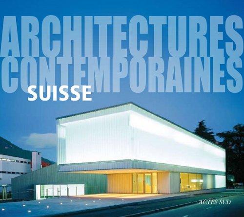 Suisse : Architectures contemporaines par Gianluca Gelmini