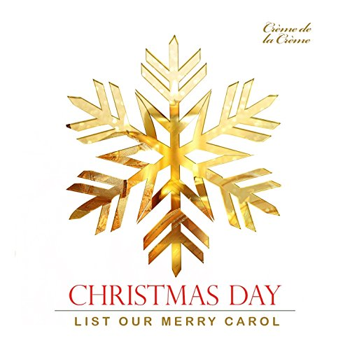 Medley: Good King Wenceslas / We Three Kings of Orient Are / Angels We Have Heard on High Orient-creme