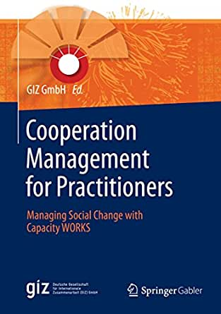 Cooperation Management for Practitioners: Managing Social