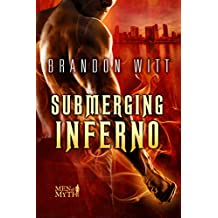 Submerging Inferno (Men of Myth Book 1) (English Edition)