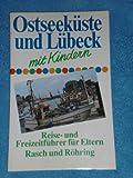 Ostseeküste und Lübeck mit Kindern - Christina Pfannenschmidt