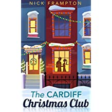 The Cardiff Christmas Club: A festive romance from the Welsh capital.