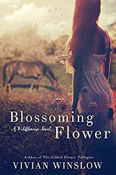 Blossoming Flower (Wildflowers Book 1) by [Winslow, Vivian]