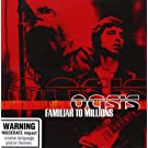 Familiar to Millions (2cd)