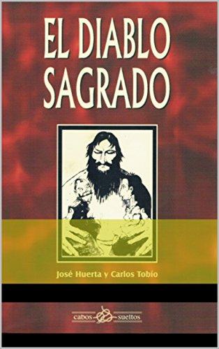 El Diablo Sagrado por José Huerta Ibarra