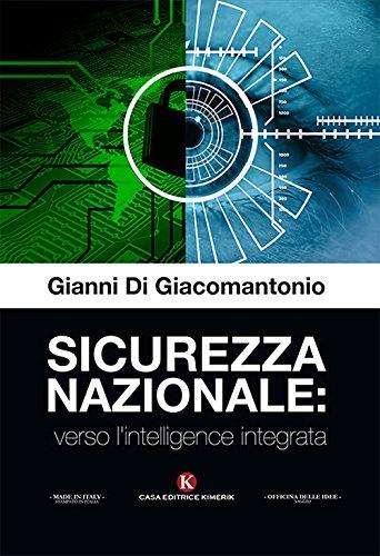 Sicurezza nazionale: verso l'intelligence integrata