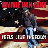 Songtexte von Jimmie Van Zant - Feels Like Freedom