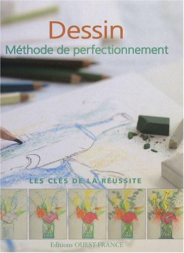 Dessin : Méthode de perfectionnement par Marie-Claire Isaaman