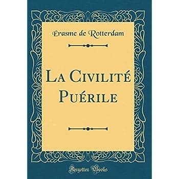 La Civilité Puérile (Classic Reprint)