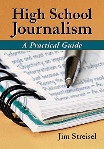 [(High School Journalism : A Practical Guide)] [By (author) Jim Streisel] published on (June, 2007)