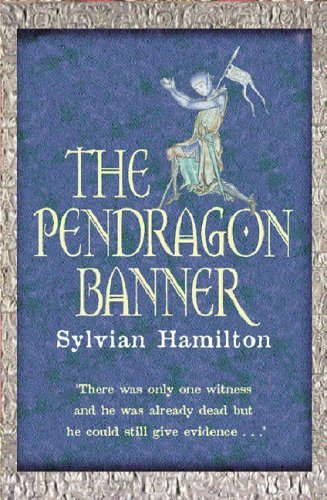 Orion Banner (The Pendragon Banner by Sylvian Hamilton (2001-10-18))
